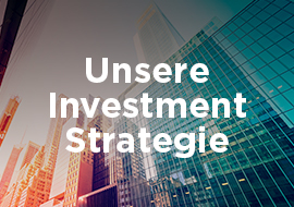 Unsere Investment Strategie